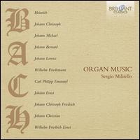 Bach Family Organ Music - Sergio Militello (organ)