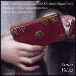 Bach: Gottes Zeit is die allerbeste Zeit 'Actus tragicus' BWV 106; Himmelskönig, sei willkommen BWV 182; Komm, Jesu,