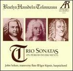 Bach, Handel, Telemann: Trio Sonatas on Period Instruments