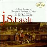 Bach: Italian Concerto; Chromatic Fantasy & Fugue; Toccatas & Suites