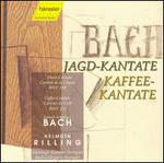 Bach: Jagd-Kantate; Kaffee-Kantate