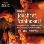 Bach: Jauchzet, Frohlocket!