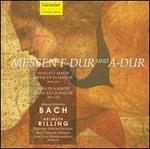 Bach: Messen F-Dur und A-Dur