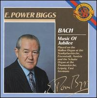 Bach: Music of Jubilee - E. Power Biggs (organ)