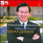 Bach: Orchestral Suites; Violin Concerti