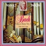 Bach: Organ Music, Vol. 1