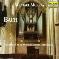 Bach: Organ Works - Michael Murray (organ)