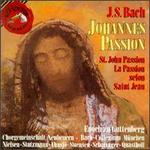 Bach: Passio Secundum Johannem