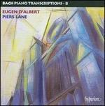 Bach: Piano Transcriptions, Vol. 8