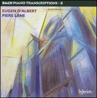 Bach: Piano Transcriptions, Vol. 8 - Piers Lane (piano)