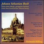 Bach: Preise dein Glücke, gesegnetes Sachsen