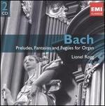 Bach: Preludes, Fantasias & Fugues for Organ