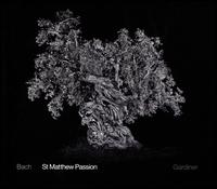 Bach: St. Matthew Passion [2016 Recording] - Alex Ashworth (bass); Alison Hill (soprano); Andrew Tortise (tenor); Angharad Rowlands (soprano); Ashley Riches (bass);...