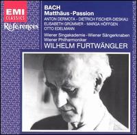 Bach: St. Matthew Passion - Anton Dermota (tenor); Anton Heiller (harpsichord); Dietrich Fischer-Dieskau (baritone); Elisabeth Grümmer (soprano);...