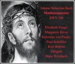 Bach: St. Matthew Passion