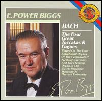 Bach: The Four Great Toccatas & Fugues - E. Power Biggs (organ); Helmuth Kolbe (conductor)
