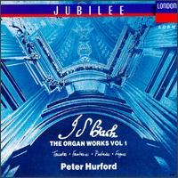 Bach: The Organ Works, Vol. 1 - Peter Hurford (organ)