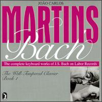 Bach: The Well Tempered Clavier, Book 1 - João Carlos Martins (piano)