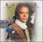 Bach's Fight for Freedom (Music from the Film)