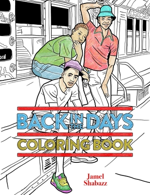 Back in the Days Coloring Book - Shabazz, Jamel
