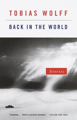 Back in the World: Stories - Wolff, Tobias