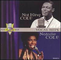 Back to Back Hits - Nat King Cole/Natalie Cole