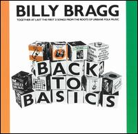 Back to Basics - Billy Bragg