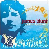 Back to Bedlam - James Blunt