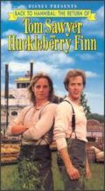Back to Hannibal: The Return of Tom Sawyer and Huckleberry Finn - Paul Krasny