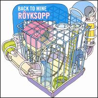 Back to Mine - Röyksopp
