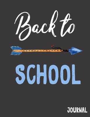 Back to School Journal: Back to School Notebooks (School Supplies for Students)(Notebooks for School)(Composition College Ruled 8.5 X 11)(V15) - Dartan Creations