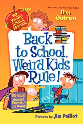 Back to School, Weird Kids Rule! - Gutman, Dan