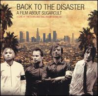 Back to the Disaster - Sugarcult