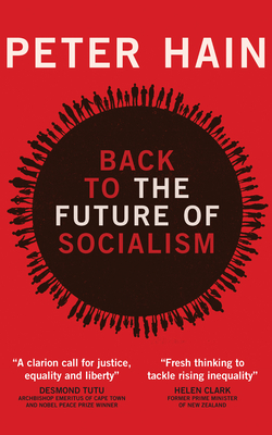 Back to the future of Socialism - Hain, Peter