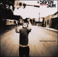Back to the Innocence - Seven and the Sun