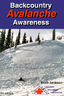 Backcountry Avalanche Awareness - Jamieson, Bruce