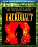 Backdraft [Includes Digital Copy] [UltraViolet] [Blu-ray] - Ron Howard