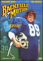 Backfield in Motion - Richard Michaels