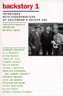 Backstory 1: Interviews with Screenwriters of Hollywood's Golden Age - McGilligan, Patrick