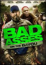Bad Asses on the Bayou - Craig Moss