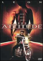 Bad Attitude - Bill Cummings