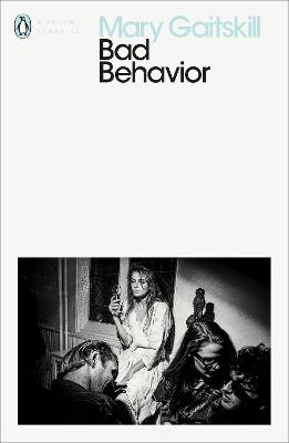 Bad Behavior - Gaitskill, Mary