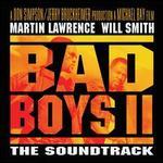 Bad Boys II - Original Soundtrack