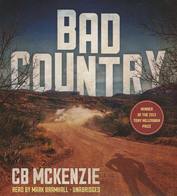Bad Country - McKenzie, Cb, and Bramhall, Mark (Read by)