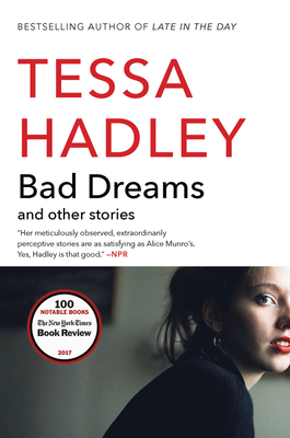 Bad Dreams and Other Stories - Hadley, Tessa