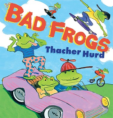 Bad Frogs -