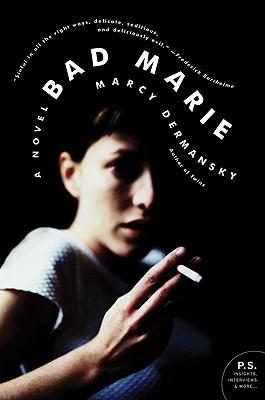 Bad Marie - Dermansky, Marcy