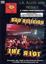 Bad Religion: The Riot