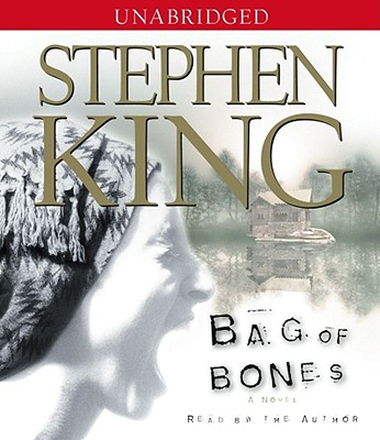 Bag of Bones - King, Stephen, and King, Stephen (Read by)