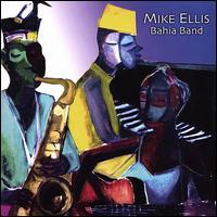 Bahia Band - Mike Ellis